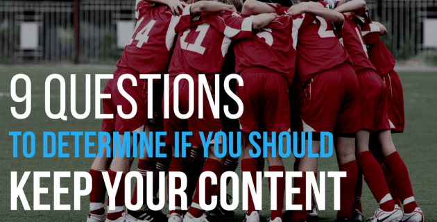 9 Questions to Determine if You Should Keep Your Content Marketing In-House