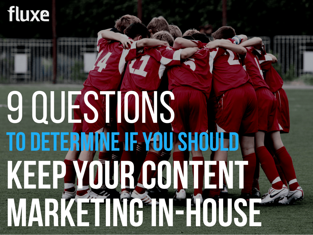 keep content marketing in house