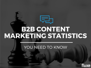 7 New B2B Content Marketing Stats You Need To Know