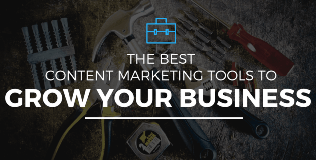 The Best Content Marketing Tools To Grow Your Business (New Ebook)