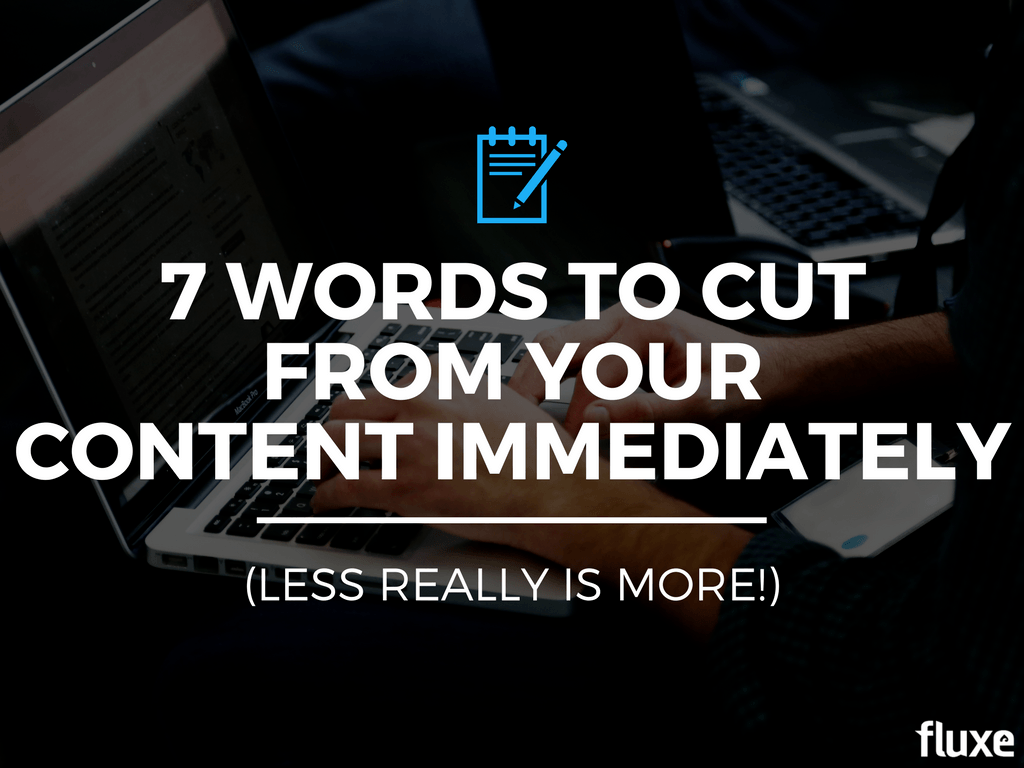 words to cut from your content