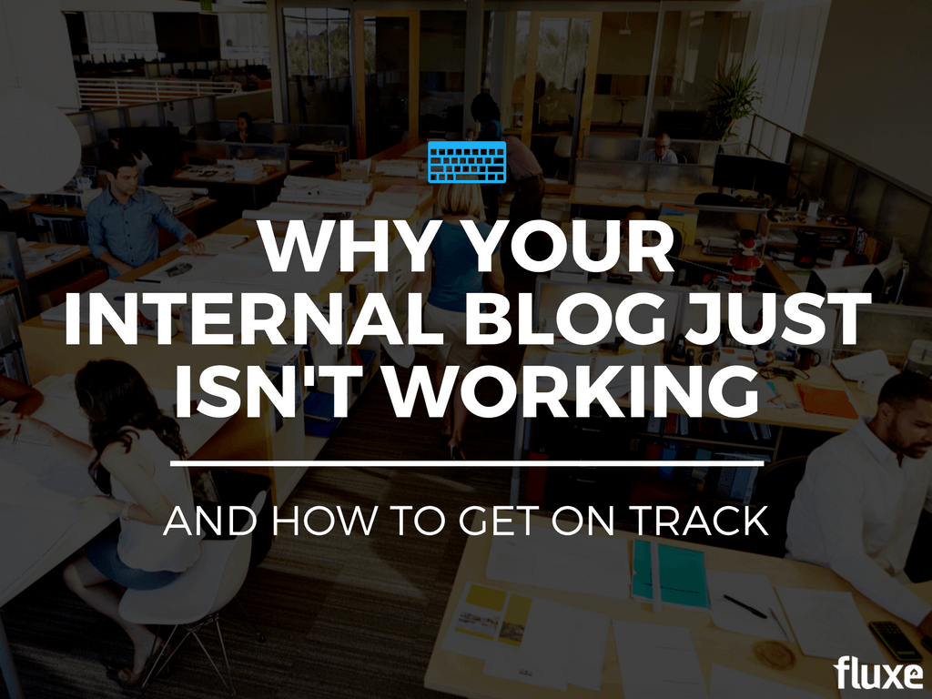why internal blog isn't working