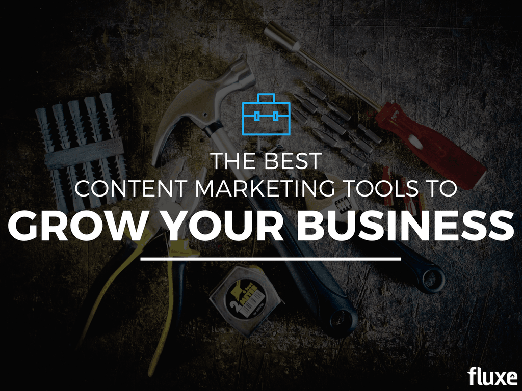 content-marketing-tools-grow-your-business