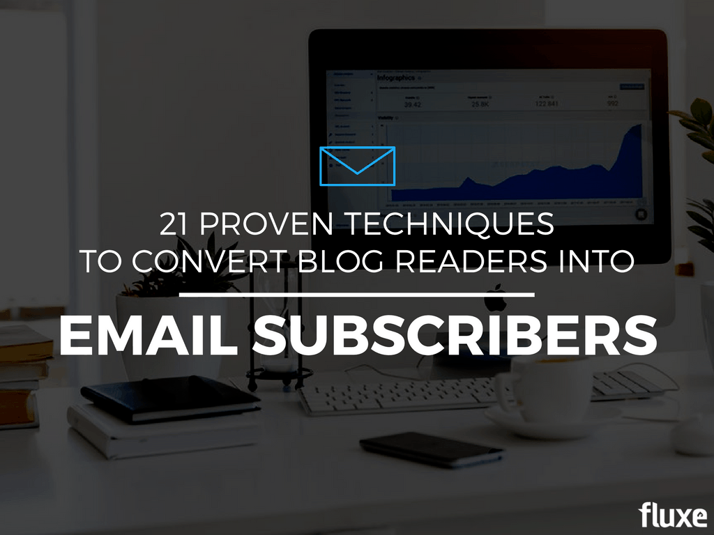 convert blog readers into email subscribers