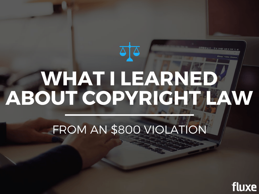 what I learned copyright law violation