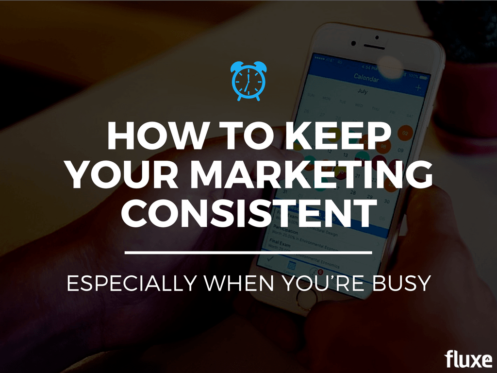 how-to-keep-your-marketing-consistent